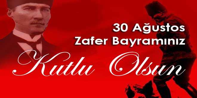 30 A?ustos  Zafer Bayram?